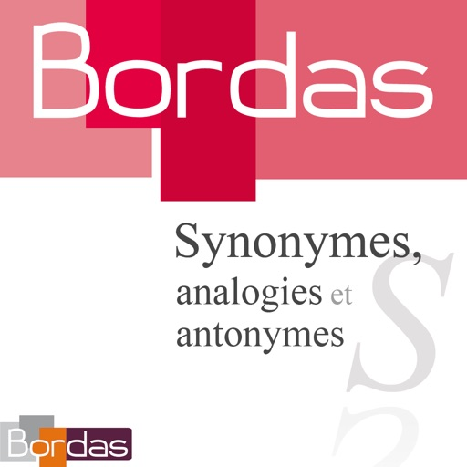 BORDAS 80 000 Synonymes, Dictionnaire des synonymes, analogies et antonymes HD