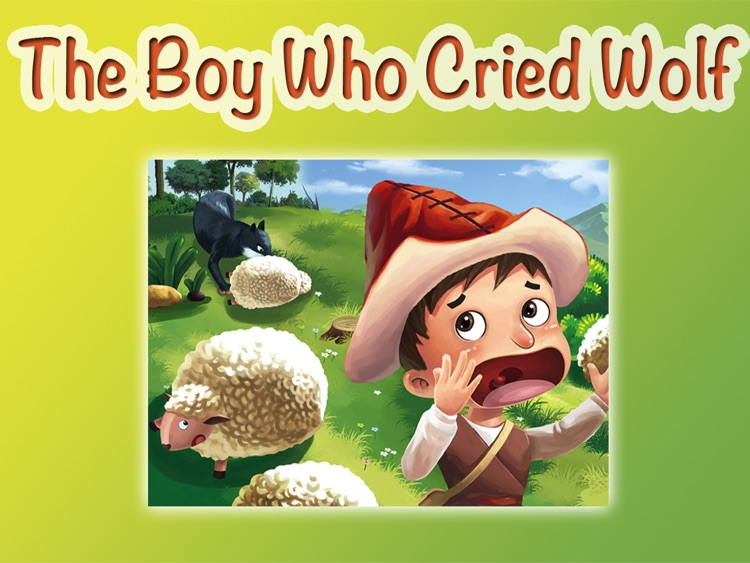 THE BOY WHO CRIED WOLF - Children's stories, folktales, fairy tales and fables.