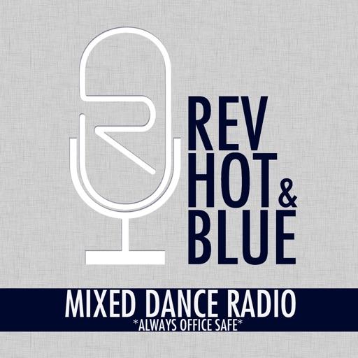 REV HOT & BLUE - Mixed Dance Music