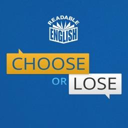 Readable English - Choose or Lose