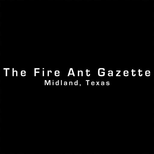 The Fire Ant Gazette