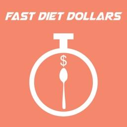 Fast Diet Dollars