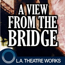 A View from the Bridge (by Arthur Miller)