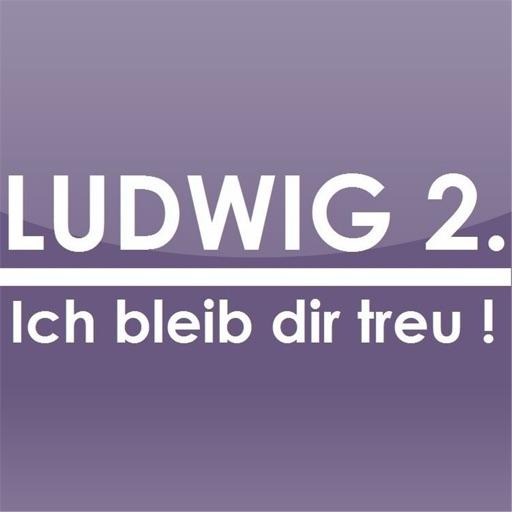 Ludwig 2. - Ich bleib dir treu