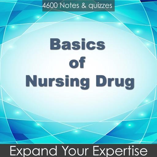 Basics of Nursing Drug 4600 Flashcards