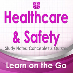 Healthcare &  Patient Safety: 2800 Notes, Concepts & Practical Quizzes