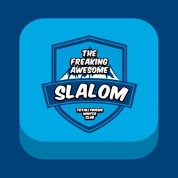 The freaking awesome slalom