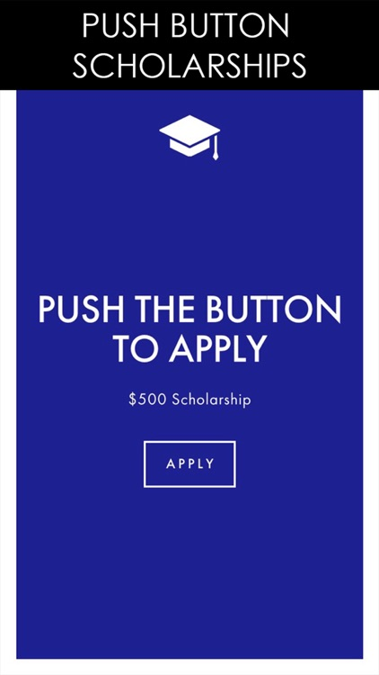 No Essay Scholarship - Push A Button To Apply