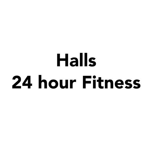 Halls 24 hour Fitness