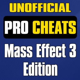 Pro Cheats - Mass Effect 3 Unofficial Guide Edition