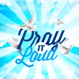 Pray It Loud