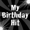 My Birthday Hit