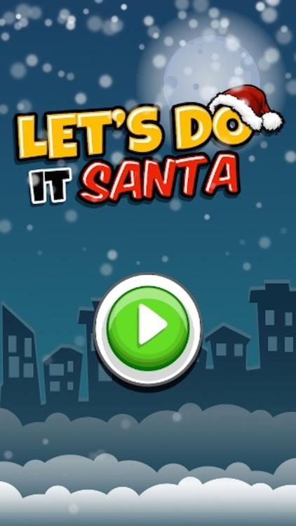Let's Do It Santa Free screenshot-3