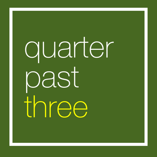Quarter Past Three