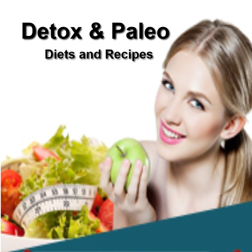 Detox and Paleo Diets:Learn all about Detox and Paleo Diet with Recipes