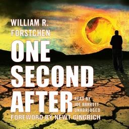 One Second After (by William R. Forstchen) (UNABRIDGED AUDIOBOOK)