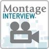 Montage Interview