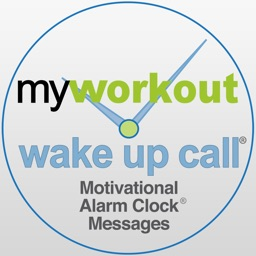 My Workout Wake UP Call