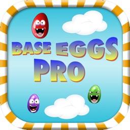 Base Eggs Pro