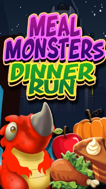 Meal Monsters - Dinner Run