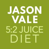 Jason Vale's 5:2 Juice Diet