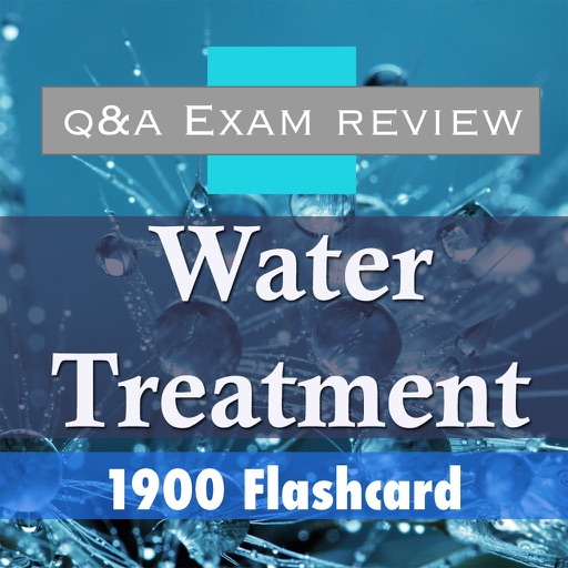 Water Treatment Test Bank & Exam Review App - 1900 Flashcards Study Notes -  Terms, Concepts & Quiz by Ahmed Sliti