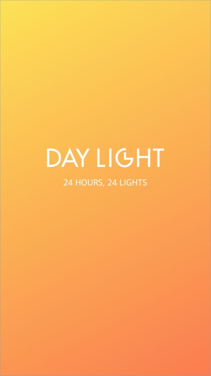 DAYLIGHT - 24 hours, 24 lights, Selfie camera