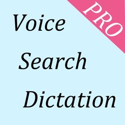 Voice Search, Voice Browser, Voice Dictation