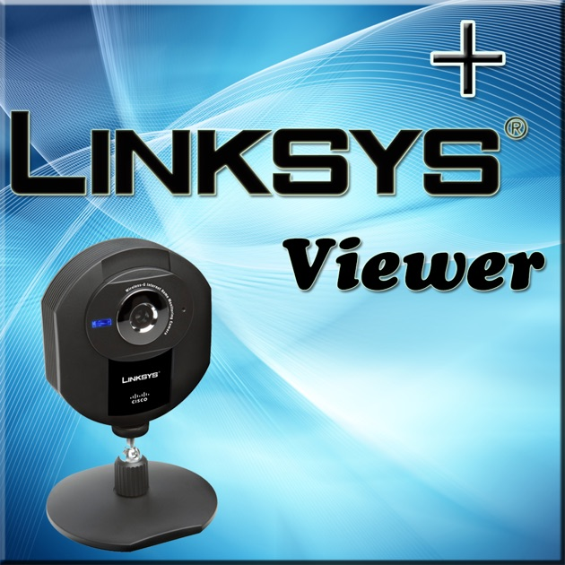 Linksys+ Viewer for iPad on the App Store