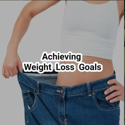 Achieving Weight Loss Goals