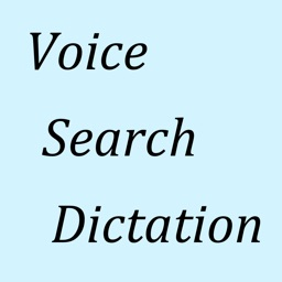 Voice Search and Voice Dictation