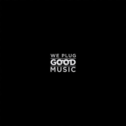 We Plug Good Music