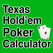 Texas Holdem Poker Odds Calculator - Calculate chances to win