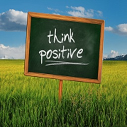 Think positive and Stay positive