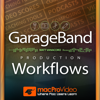 Workflows Guide For GarageBand - Nonlinear Educating Inc.