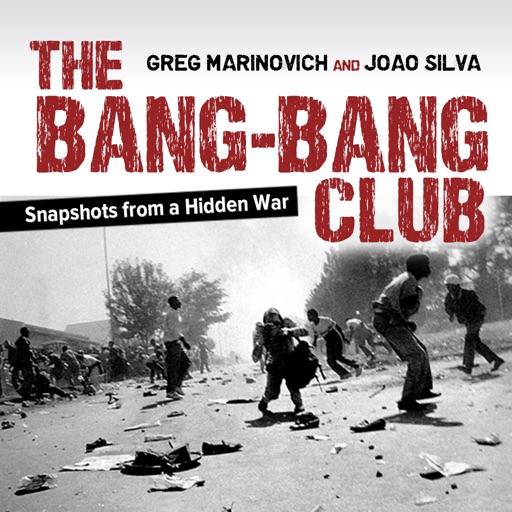 Bang Bang Club by Greg Marinovich and João Silva