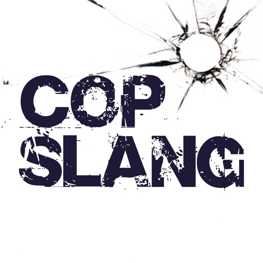 Cop Slang by POLICE Magazine