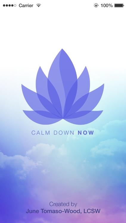 Calm Down Now™