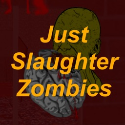 Just Slaughter Zombies Free