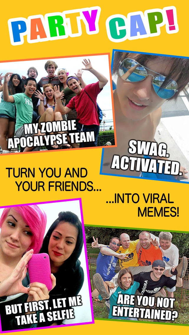 Screens For Taking With Friends Add Funny Captions And Create Viral Meme
