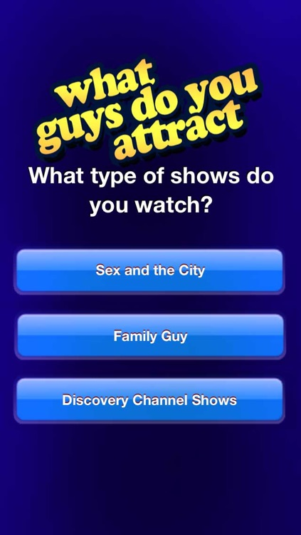 What Guys Do You Attract?