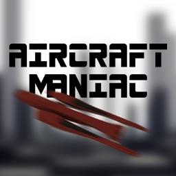 Aircraft Maniac
