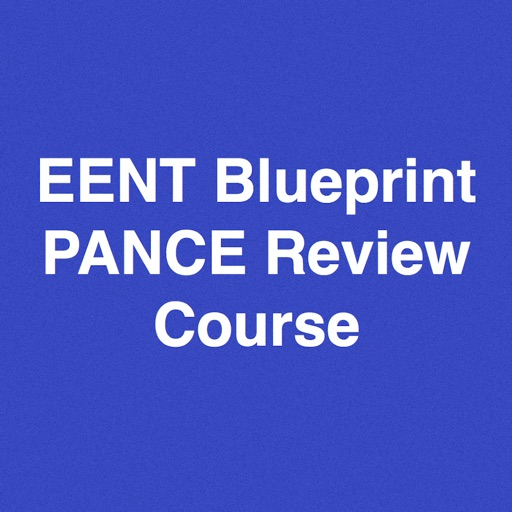EENT Blueprint PANCE PANRE Review Course