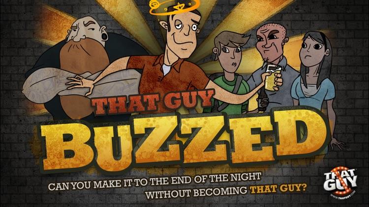 That Guy Buzzed