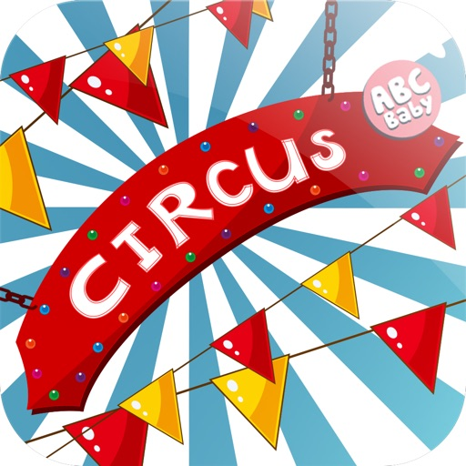 Kids: Circus & Zoo Animals Free - 3 in 1 Interactive Preschool Learning Game - Teach Your Toddler and Have Fun by ABC BABY