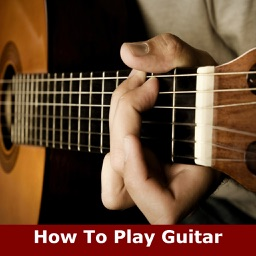 How To Play Guitar: Learn How To Play Guitar Easily