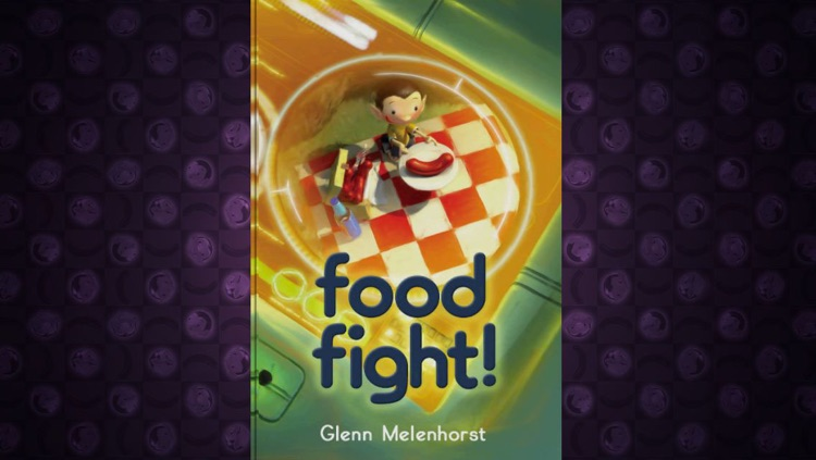 Food Fight! - An Interactive Book by Glenn Melenhorst