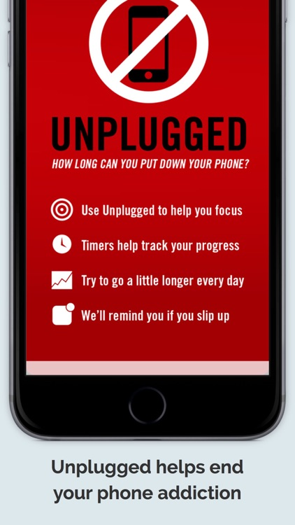 Unplugged — Stop Your Phone Addiction