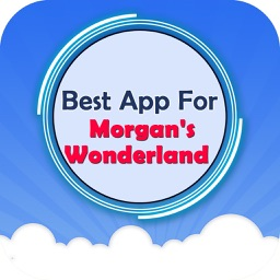 Best App For Morgan's Wonderland Guide