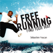 Freerunning: Find Your Way